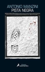Libro: Pista negra - Manzini, Antonio