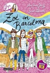 Libro: Zoé en Barcelona Vol.7 'La banda de Zoé' - García-Siñeriz, Ana