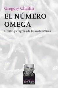 Libro: El n�mero Omega 'L�mites y enigmas de las matem�ticas' - Chaitin, Gregory J.