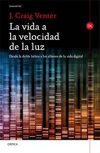 Libro: La vida a la velocidad de la luz 'Desde la doble h�lice a los albores de la vida digital' - Venter, J. Craig