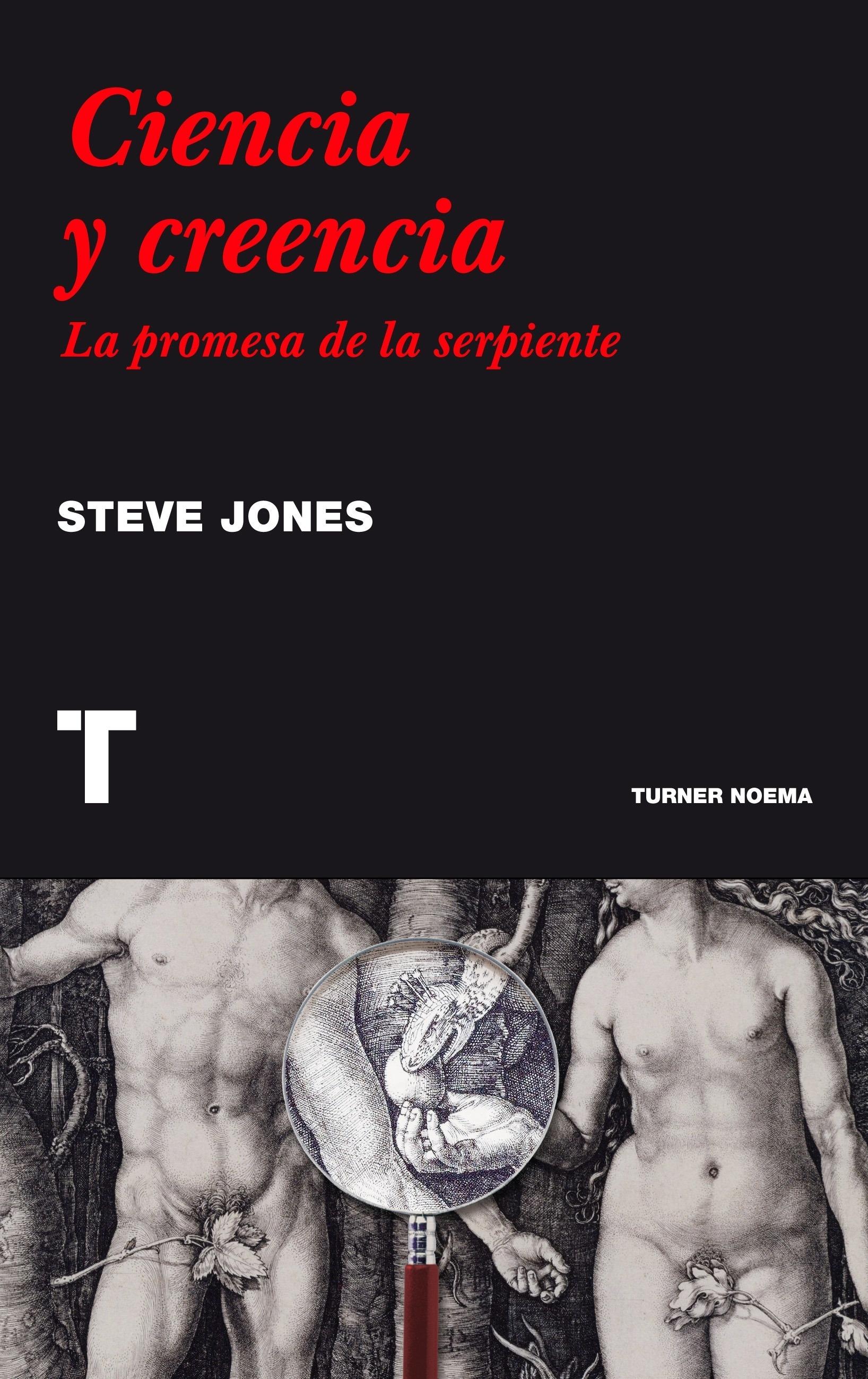 Libro: Ciencia y creencia 'La promesa de la serpiente' - Jones, Steve: