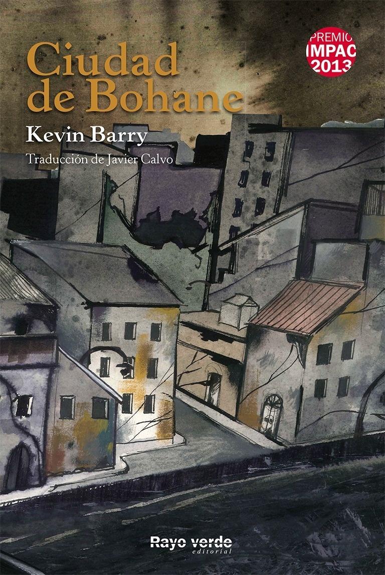 Libro: Ciudad de Bohane - Barry, Kevin
