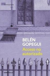 Libro: Acceso no autorizado - Gopegui, Belen