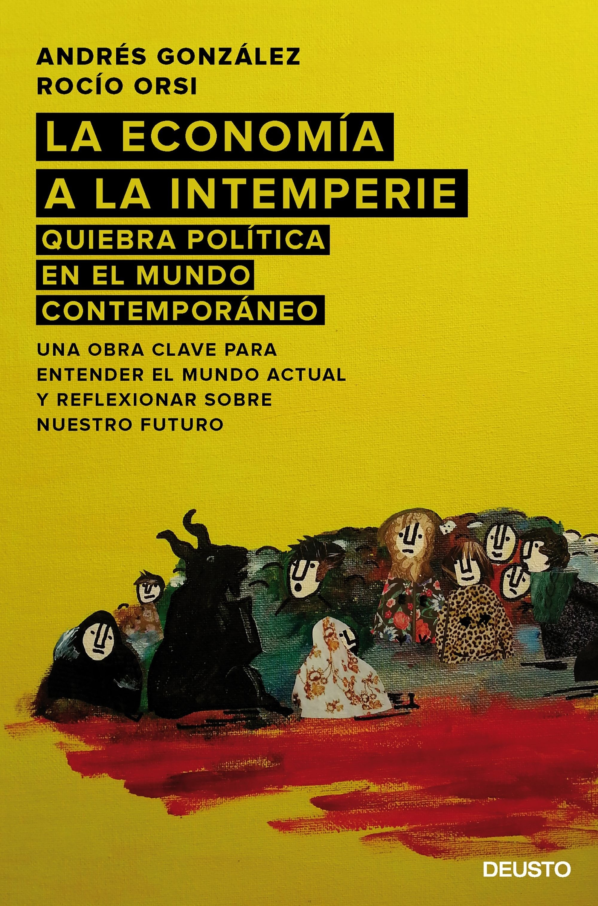 Libro: La economía a la intemperie 'Quiebra política en el mundo contemporáneo' - González López, Andrés