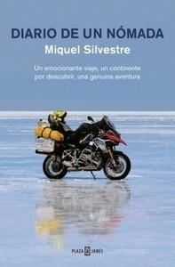 Libro: Diario de un nómada 'Un emocionante viaje, un continente por descubrir, una genuina aventura.' - Silvestre, Miquel