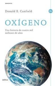 Libro: Oxígeno 'Una historia de cuatro mil millones de años' - Canfield, Donald E.