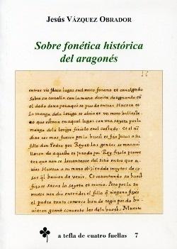 Libro: Sobre fonética histórica del aragonés - Vazquez Obrador, Jesus