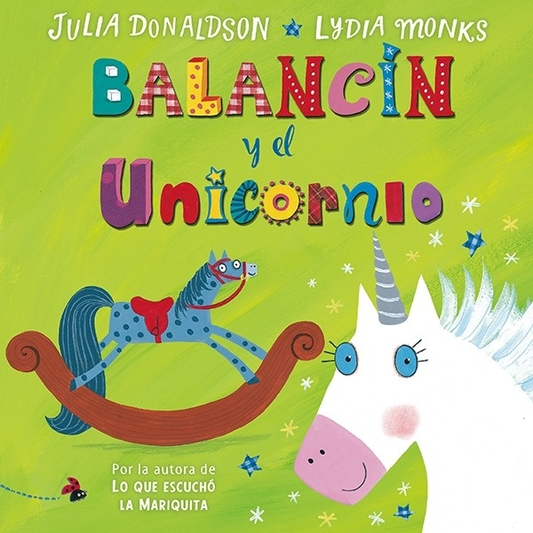 Libro: Balancín y el unicornio - Donaldson, Julia