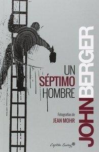 Libro: Un séptimo hombre - Berger, John