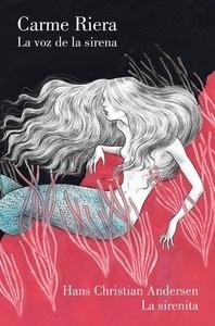 Libro: La voz de la sirena - Andersen, H.C./Zwerger, Lisbeth