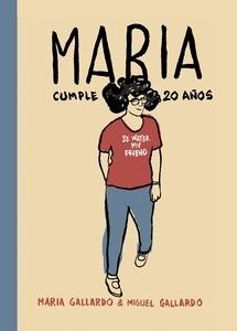 Libro: María cumple 20 años - Gallardo, Miguel