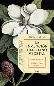 Libro: La invención del reino vegetal 'Historias sobre plantas y la inteligencia humana' - S. Erice, Aina