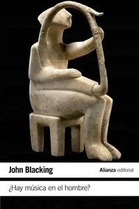 Libro: Hay música en el hombre? - Blacking, John