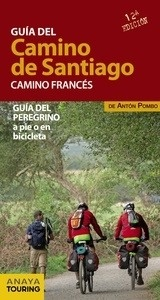 Libro: Guía del Camino de Santiago. Camino Francés (2015) - Pombo Rodríguez, Antón