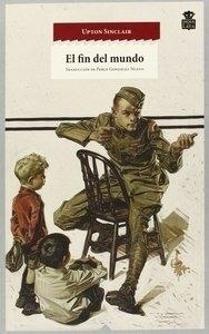 Libro: El fin del mundo - Sinclair, Upton