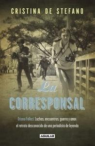 Libro: La corresponsal 'Orian Fallaci. Luchas, encuentros guerra y amor' - Stefano, Cristina de