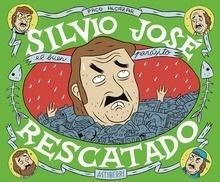 Libro: Silvio José, rescatado - Alcázar, Paco