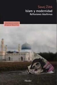 Libro: Islam y modernidad 'Reflexiones blasfemas' - Zizek, Slavoj
