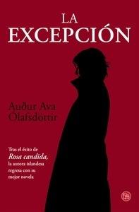 Libro: La excepción - Ólafsdóttir, Audur Ava