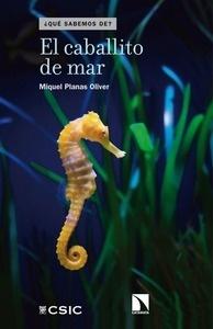 Libro: El caballito de mar - Planas Oliver, Miquel