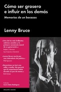 Libro: Como ser grosero e influir en los demás 'Memorias de un bozacas' - Salas Rodríguez, Laura