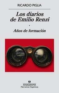 Libro: Los diarios de Emilio Renzi 'Años de formación' - Piglia, Ricardo