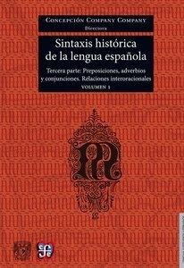Libro: Sintaxis histórica de la lengua española. Tomo III Vol.1 'Adverbios, preposiciones y conjuciones. Relaciones interoracionales' - Company, Concepcion: