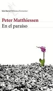 Libro: En el paraíso - Matthiessen, Peter