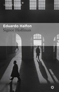 Libro: Signor Hoffman - Halfon, Eduardo