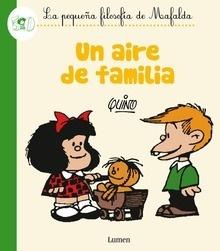 Libro: Un aire de familia (La pequeña filosofía de Mafalda) - Quino