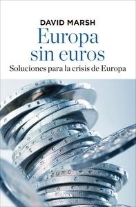 Libro: Europa sin euros - Marsh, David