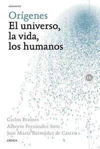 Libro: Orígenes 'El universo, la vida, los humanos' - Bermudez De Castro, Jose Maria