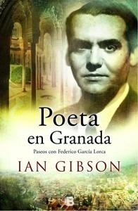Libro: Poeta en Granada 'Un paseo por la ciudad y la vida de Federico García' - Gibson, Ian