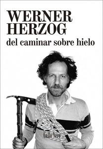 Libro: Del caminar sobre hielo - Herzog, Werner