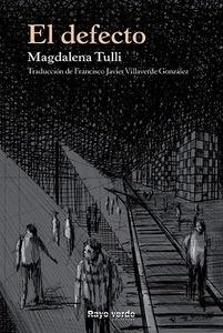 Libro: El defecto - Tulli, Magdalena