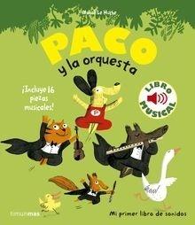 Libro: Paco y la orquesta. Libro musical - Le Huche, Magali