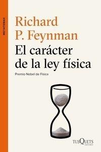 Libro: El carácter de la ley física - Feynman, Richard P.