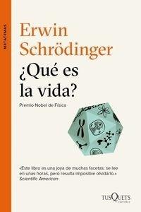 Libro: Qué es la vida? - Schrodinger, Erwin