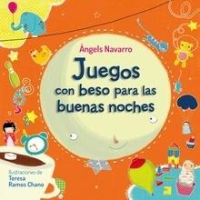 Libro: Juegos con beso para las buenas noches (Libros con Beso) - Navarro, Angels