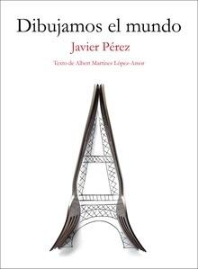 Libro: Dibujamos el mundo - López Martínez Amor, Albert
