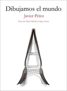 Libro: Dibujamos el mundo - L�pez Mart�nez Amor, Albert