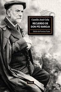 Libro: Recuerdo de don Pío Baroja - Cela, Camilo Jose