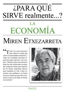 Libro: Para qué sirve realmente la economía? - Etxezarreta, Miren