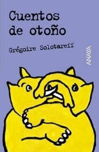 Libro: Cuentos de Otoño - Solotareff, Gregoire