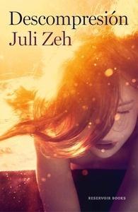 Libro: Descompresión - Zeh, Juli