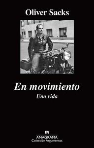 Libro: En movimiento. Una vida - Sacks, Oliver