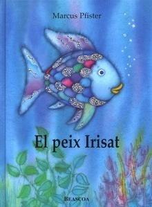Libro: El peix Irisat (El peix Irisat 1) - Pfister, Marcus