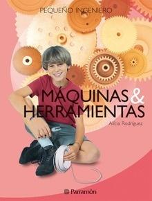 Libro: Máquinas y herramientas - Rodríguez Alicia - Aula De Tecnología, S.L.