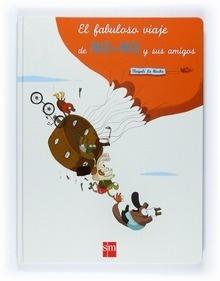 Libro: El fabuloso viaje de No-No y sus amigos - Le Huche, Magali