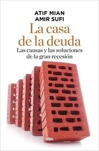 Libro: La casa de la deuda - Mian , Atif